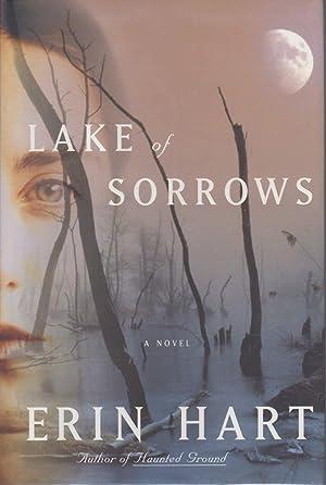 LAKE OF SORROWS.: Hart, Erin.