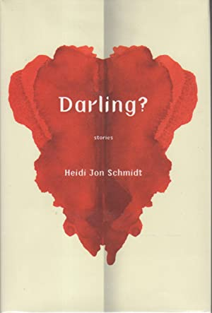 DARLING? Stories.: Schmidt, Heidi Jon