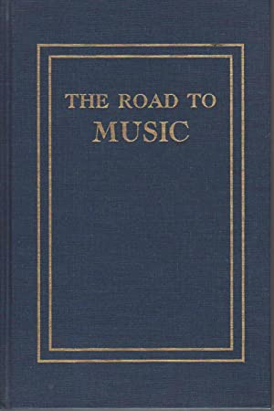 THE ROAD TO MUSIC.: Slonimsky, Nicolas (1894-1995)