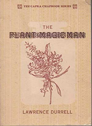 THE PLANT MAGIC MAN.: Durrell, Lawrence.