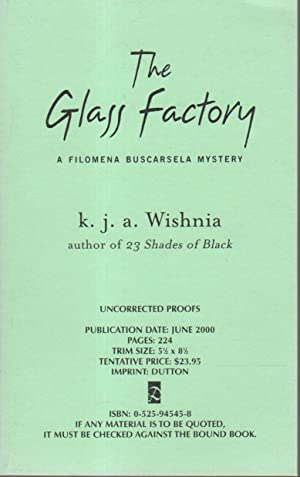 THE GLASS FACTORY.: Wishnia, K. J. A.