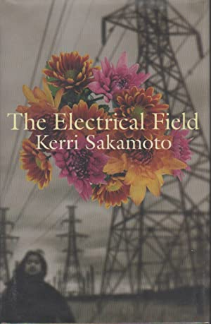 THE ELECTRICAL FIELD.: Sakamoto, Kerri.
