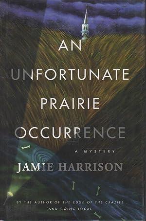 AN UNFORTUNATE PRAIRIE OCCURRENCE.: Harrison, Jamie.