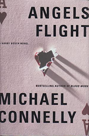 ANGELS FLIGHT.: Connelly, Michael.