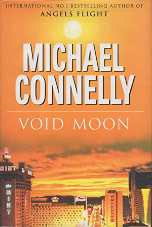 VOID MOON.: Connelly, Michael.