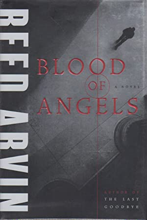 BLOOD OF ANGELS.: Arvin, Reed.