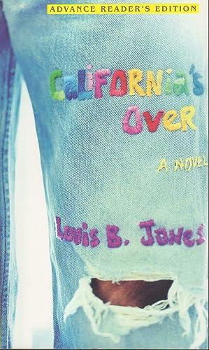 CALIFORNIA'S OVER.: Jones, Louis B.