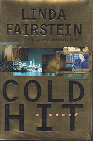 COLD HIT.: Fairstein, Linda.