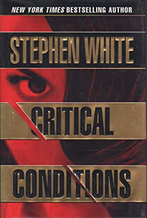 CRITICAL CONDITIONS.: White, Stephen.