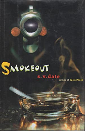 SMOKEOUT.: Date, S. V.