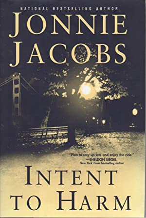 INTENT TO HARM.: Jacobs, Jonnie.