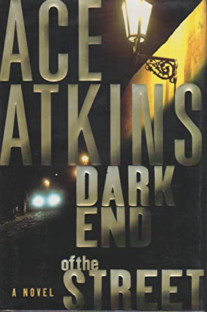 DARK END OF THE STREET.: Atkins, Ace