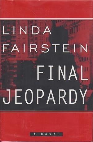 FINAL JEOPARDY.: Fairstein, Linda.