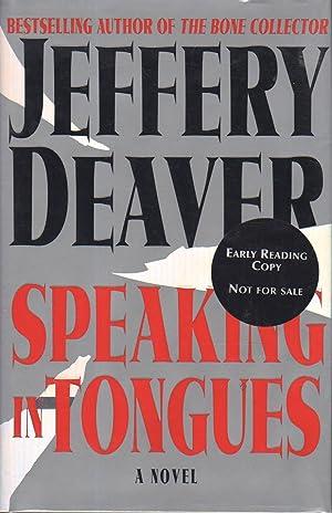 SPEAKING IN TONGUES.: Deaver, Jeffery.