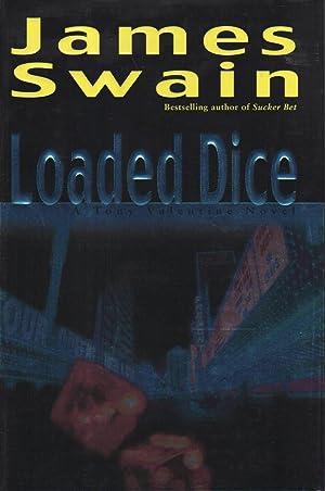 LOADED DICE.: Swain, James.