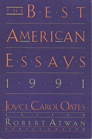 THE BEST AMERICAN ESSAYS 1991.: Anthology, signed] Oates, Joyce Carol, editor (Amy Tan and Garrett ...