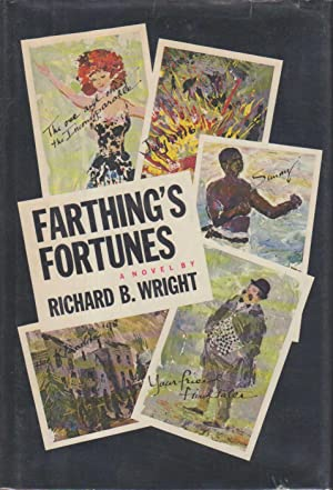 FARTHING'S FORTUNES.: Wright, Richard B.