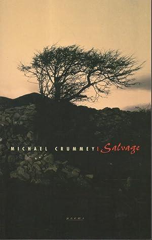SALVAGE.: Crummey, Michael.