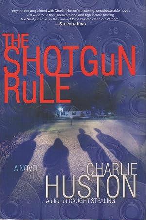 THE SHOTGUN RULE.: Huston, Charlie.