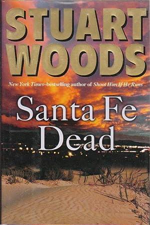 SANTA FE DEAD.: Woods, Stuart