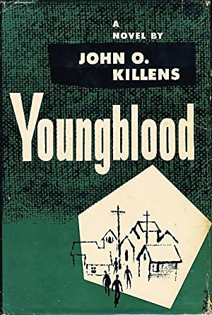 YOUNGBLOOD.: Killens, John O.