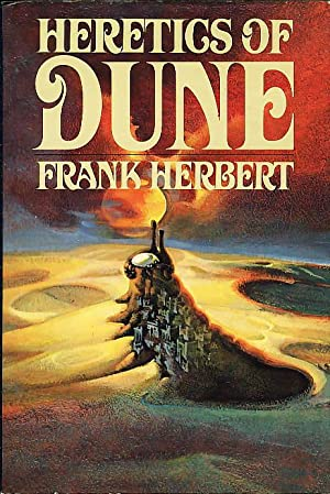 THE HERETICS OF DUNE.: Herbert, Frank.