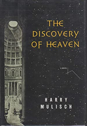 THE DISCOVERY OF HEAVEN.: Mulisch, Harry.
