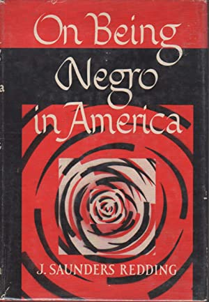 ON BEING NEGRO IN AMERICA.