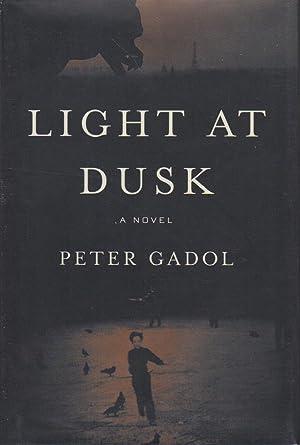LIGHT AT DUSK.: Gadol, Peter.