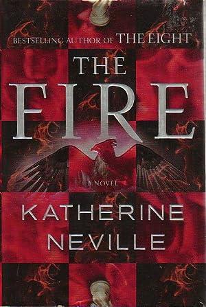 THE FIRE.: Neville, Katherine.
