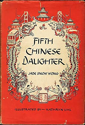 FIFTH CHINESE DAUGHTER.: Wong, Jade Snow.