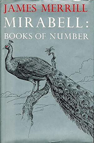 MIRABELL: Books of Number.: Merrill, James.