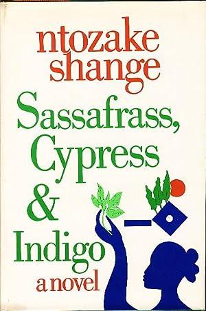 SASSAFRAS, CYPRESS, AND INDIGO.: Shange, Ntozake.