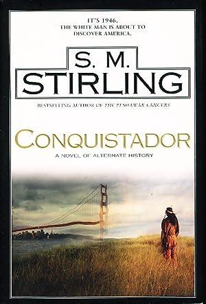 CONQUISTADOR.: Stirling, S. M.