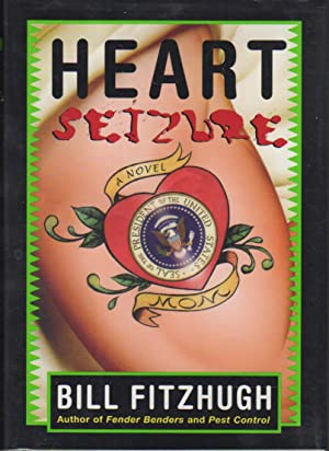 HEART SEIZURE.: Fitzhugh, Bill.