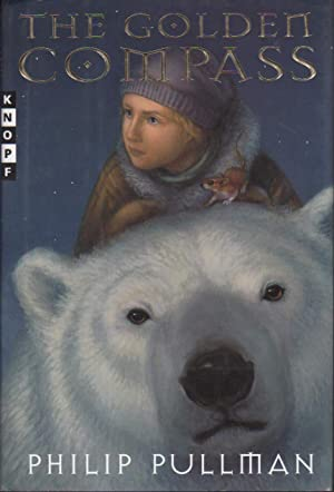THE GOLDEN COMPASS: His Dark Materials, Book One. (original title: Northern Lights.)