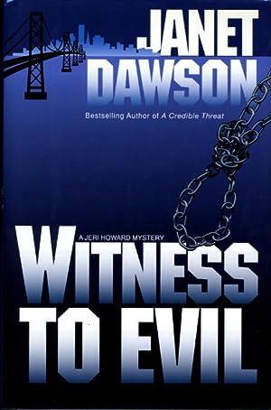 WITNESS TO EVIL: Dawson, Janet