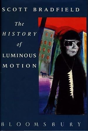 THE HISTORY OF LUMINOUS MOTION.: Bradfield, Scott