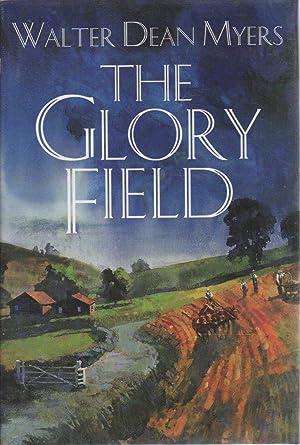 THE GLORY FIELD.: Myers, Walter Dean.