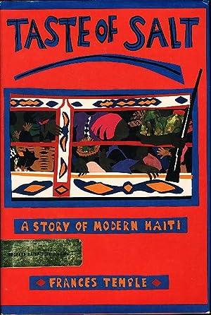 TASTE OF SALT: A Story of Modern Haiti .: Temple, Frances.