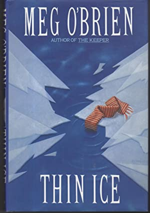 THIN ICE.: O'Brien, Meg.