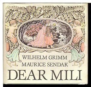 DEAR MILI: Sendak, Maurice, illustrator) Grimm, Wilhelm