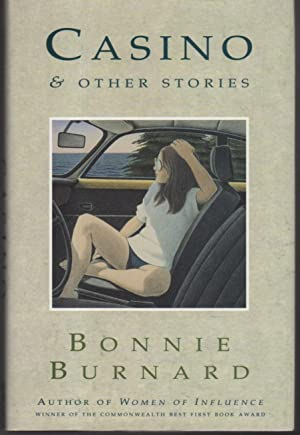 CASINO & OTHER STORIES.: Burnard, Bonnie.
