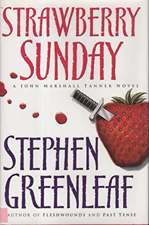 STRAWBERRY SUNDAY.: Greenleaf, Stephen