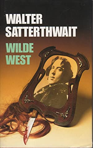WILDE WEST.: Satterthwait, Walter.