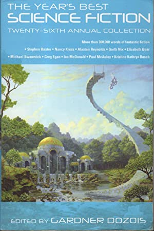 THE YEAR'S BEST SCIENCE FICTION: Twenty-sixth (26th) Annual Collection.: Anthology -signed] ...