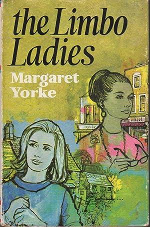 THE LIMBO LADIES.: Yorke, Margaret (pseudonym of Margaret Beda Larminie Nicholson, 1924-2012).