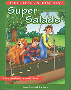 SUPER SALADS: Look, Learn and Do Series.: Icanberry, Mark