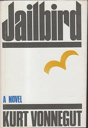 JAILBIRD.: Vonnegut, Kurt.
