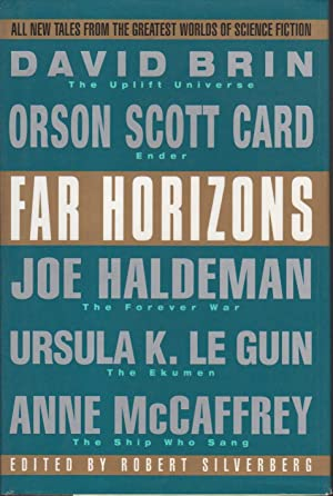FAR HORIZONS: All New Tales from the Greatest Worlds of Science Fiction.: Anthology, signed] ...